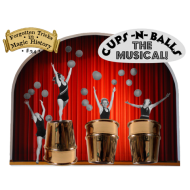 Cups-n-Balls The Musical