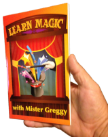 Learn Magic with Mister Greggy